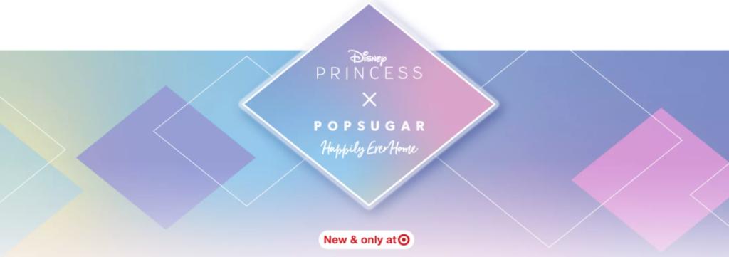 Disney Princess x PopSugar at Target